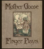 Mother Goose finger plays