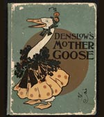 Denslow's Mother Goose : being the old familiar rhymes and jingles of Mother Goose