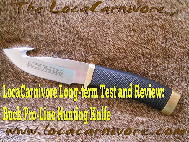 Buck Pro-Line Hunting Knife (LocaCarnivore Long-Term Test and Review)