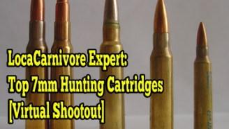 LocaCarnivore Expert: Super Sevens (The Best 7mm Magnum