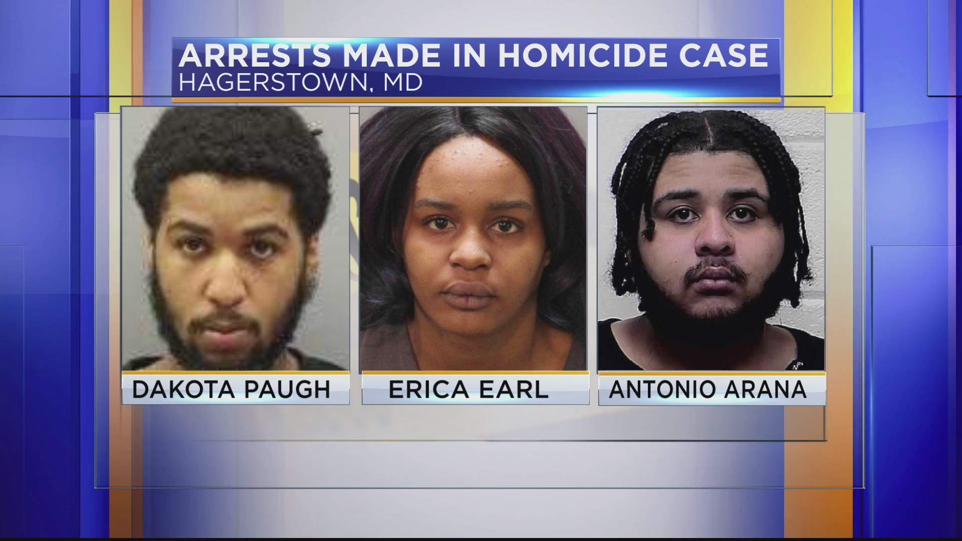 Three suspects arrested in connection with Hagerstown homicide
