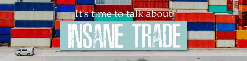 Insane Trade