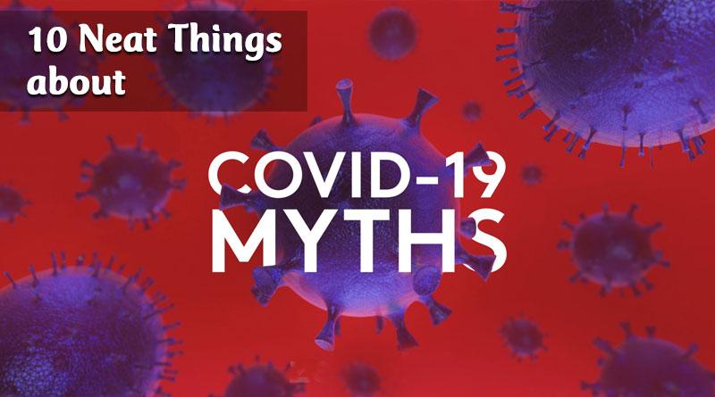 COVID 19 myths
