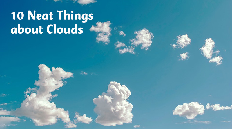 10 neat things about clouds
