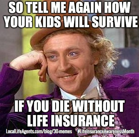 shareasimage172?resize=485%2C478&ssl=1 funny life insurance memes from local life agents