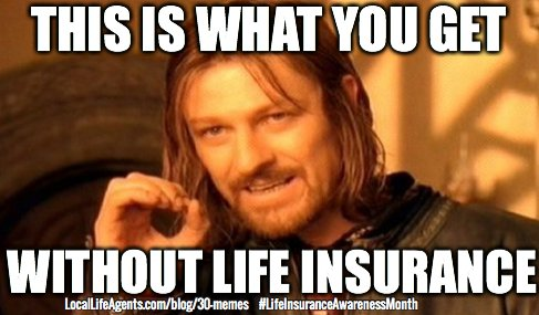 shareasimage8?resize=487%2C285&ssl=1 funny life insurance memes from local life agents