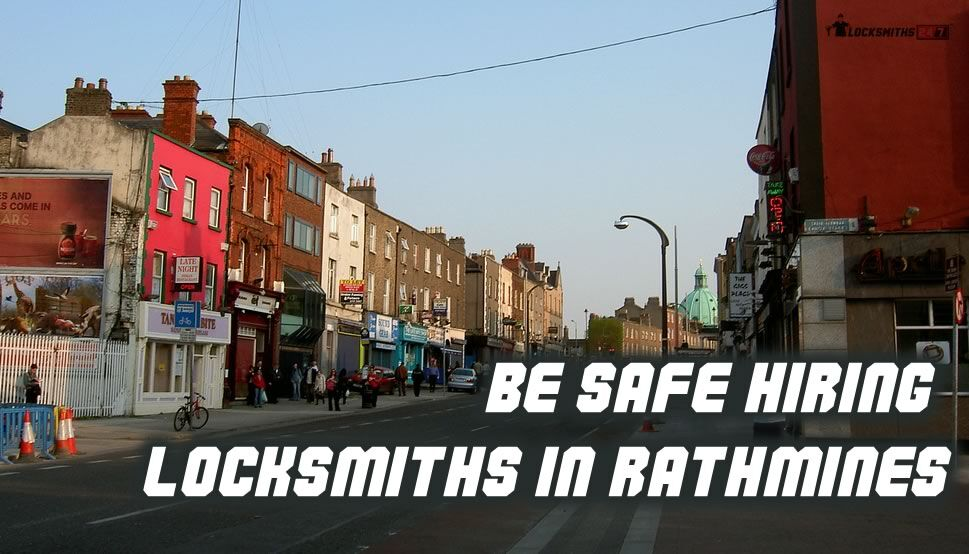 Be safe hiring Locksmith Rathmines