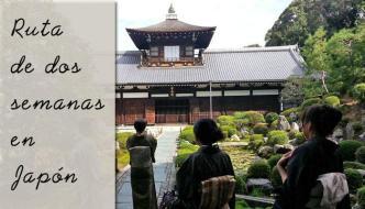Ruta de dos semanas en Japón