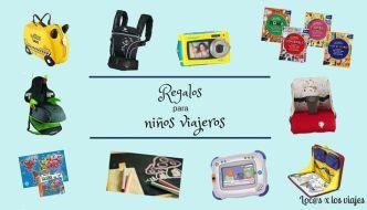10 regalos para niños viajeros