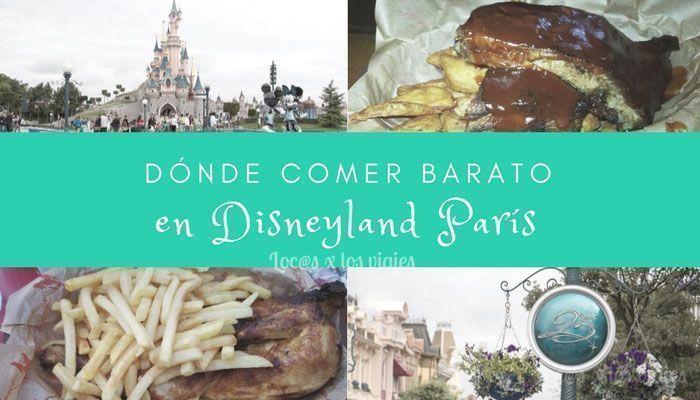 Dónde comer barato en Disneyland París