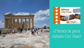 ¿Merece la pena la Athens City Pass?