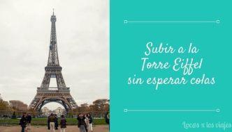 Subir a la Torre Eiffel sin colas