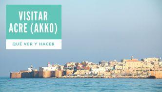 Qué ver en Acre (Akko)