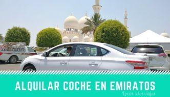 Conducir en Emiratos Árabes Unidos con coche de alquiler