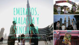 GUÍA: Preparativos para viajar a Emiratos, Malasia y Singapur con niños