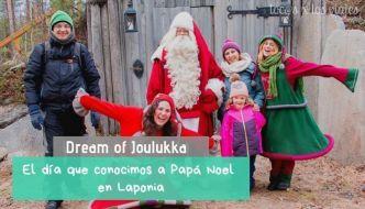 Dream of Joulukka, o cómo conocer a Papá Noel en Laponia