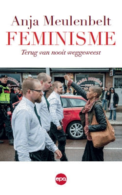 Feminisme – Terug van nooit weggeweest