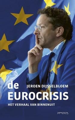 De Eurocrisis - Het verhaal van binnenuit