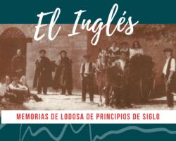 EL INGLÉS / MEMORIAS DE LODOSA DE PRINCIPIOS DE SIGLO