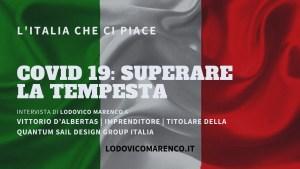 COVID-19: SUPERARE LA TEMPESTA | Intervista a Vittorio D'Albertas