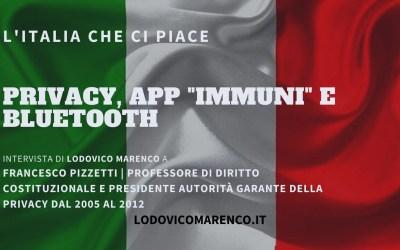 "PRIVACY – APP ""IMMUNI"" E BLUETOOTH | Intervista a Francesco Pizzetti"
