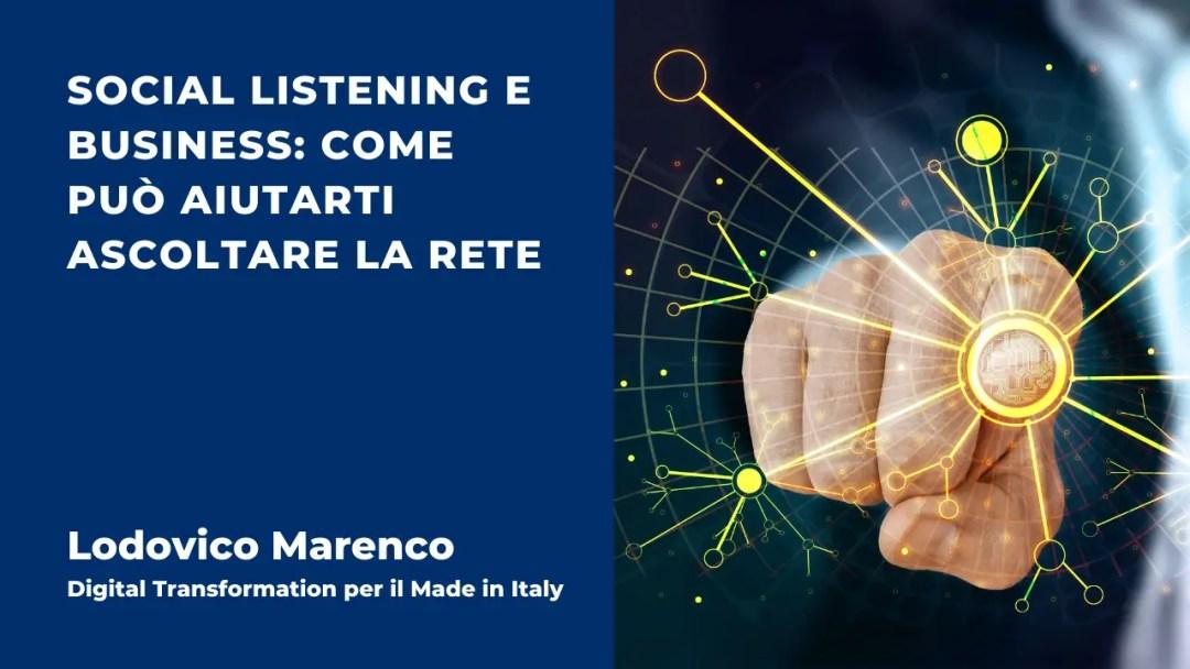 Social Listening e Business come può aiutarti ascoltare la rete
