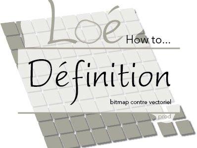 Définition : bitmap contre vectoriel