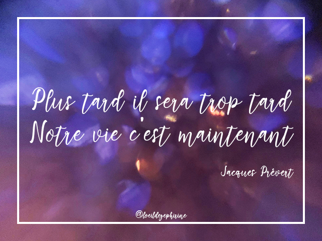 maintenant-quote-jacques-prevert