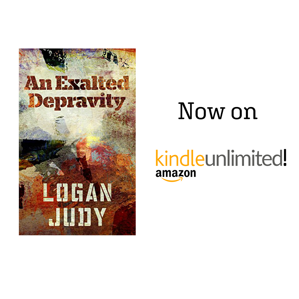 An Exalted Depravity Now on Kindle Unlimited! | Logan Judy