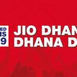 Jio's new tariff plan to continue Dhan Dhana Dhan Benefits