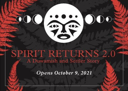 Thumbnail for the post titled: Spirit Returns 2.0: A Duwamish and Settler Story