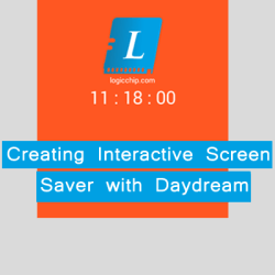 Creating Interactive Screen Saver with Daydream