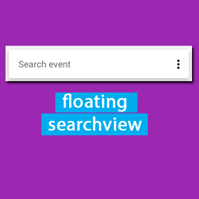 Floating Search View with Auto Hide for Android - Logicchip