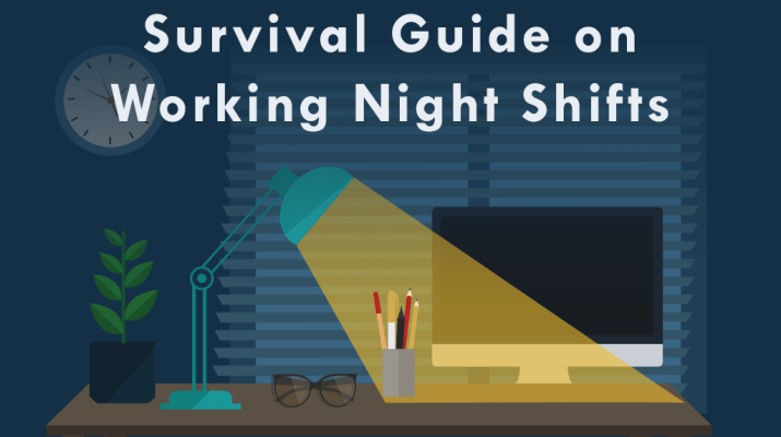 Survival Guide to Working Night Shifts