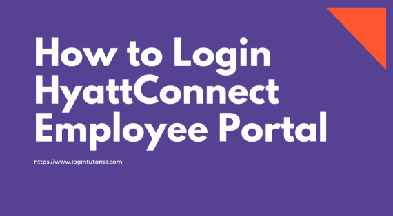 Read more about the article Hyattconnect: Guidelines For Login Portal