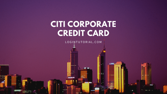 How To Citi Corporate Card ?