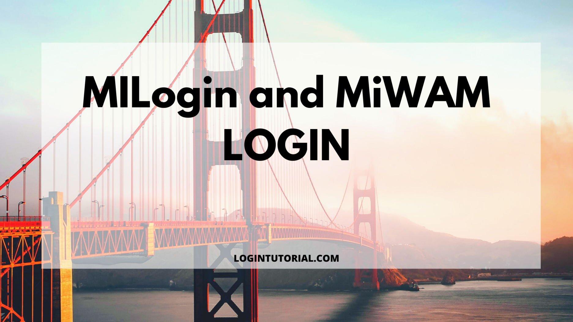 MiWAM Login guide
