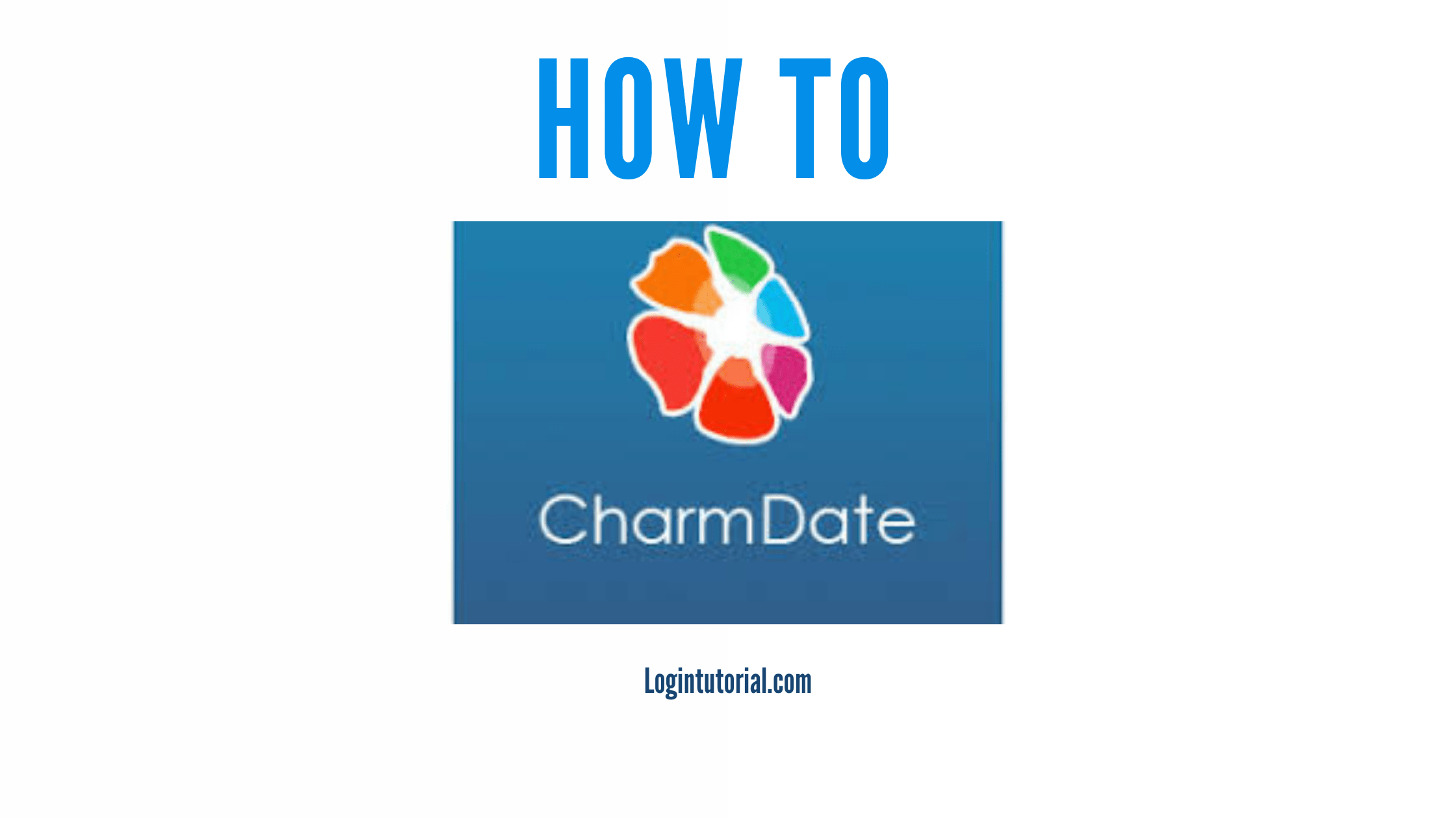 Read more about the article Charmdate: Guidelines For Login Portal
