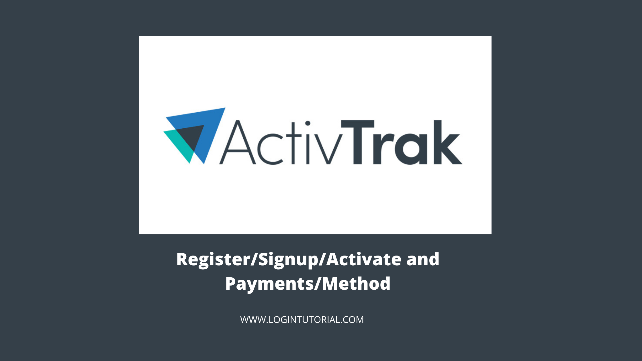 How To use activtrak login