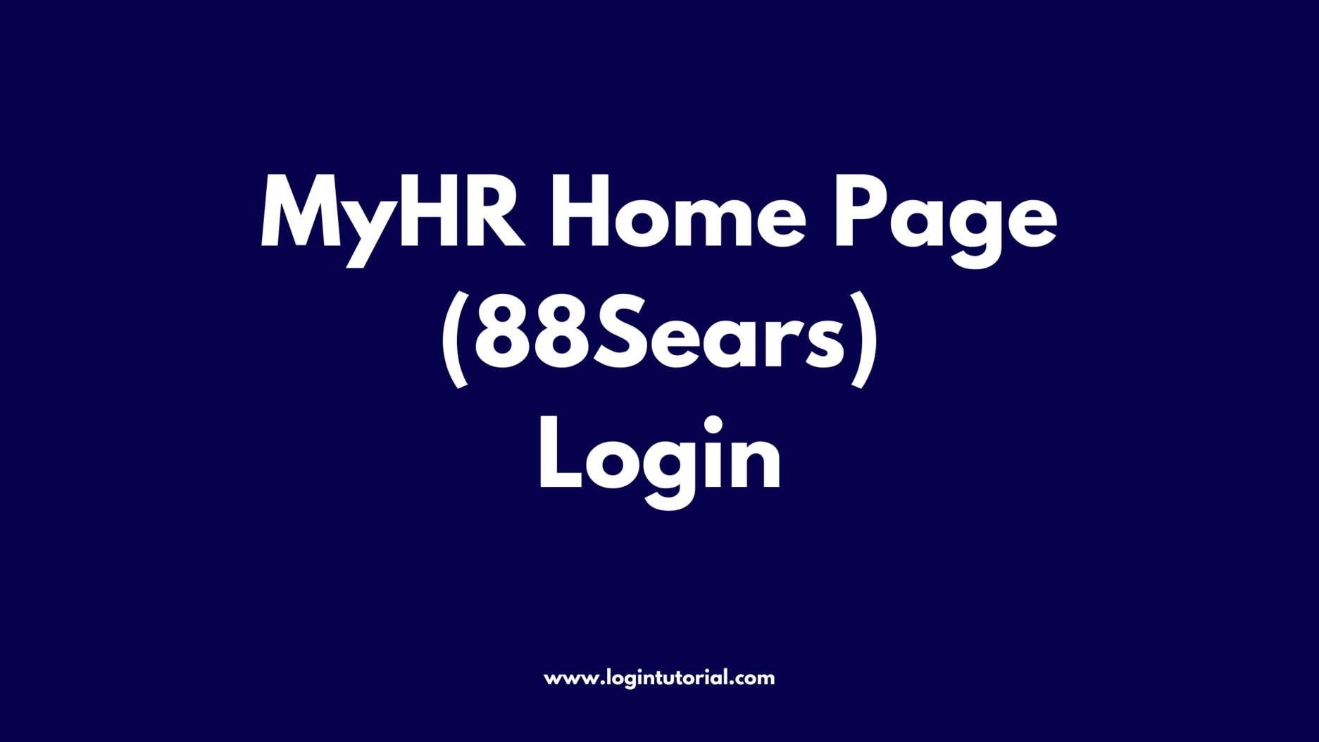 MyHR Home Page 88Sears Login