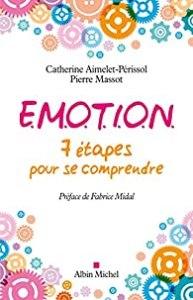 Emotions : 7 étapes pour se comprendre