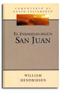 Comentario al Nuevo Testamento: El Evangelio según San Juan