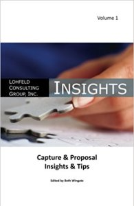 Lohfeld Consulting Group Insights Capture & Proposal Insights & Tips (Volume 1)