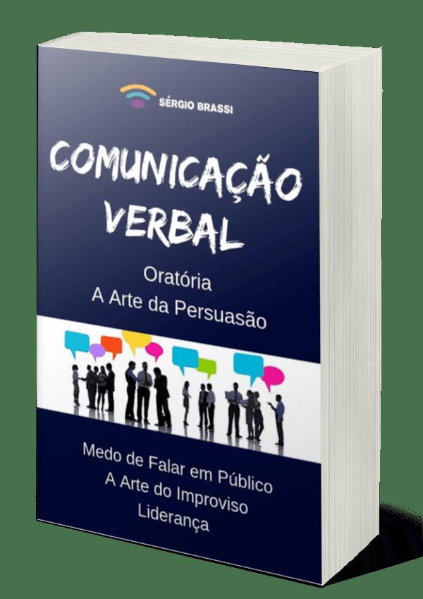 E-Book - Comunicação Verbal - Oratória - A Arte da Persuasão