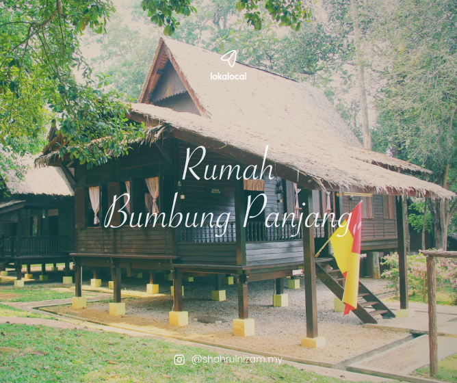 "It is said that all Malay kampung houses were built in the ""bumbung panjang"" style prior to the arrival of the Dutch."