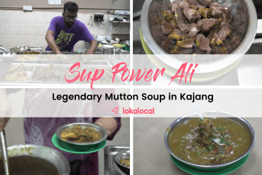 Sup Power Ali: Legendary Mutton Soup in Kajang - www.lokalocal.com