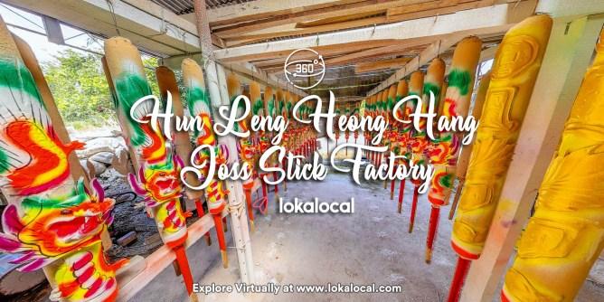 Ultimate Virtual Tours in Malaysia - Hun Leng Heong Hang Joss Stick Factory - www.lokalocal.com