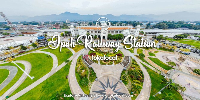 Ultimate Virtual Tours in Malaysia - Ipoh Railway Station -www.lokalocal.com