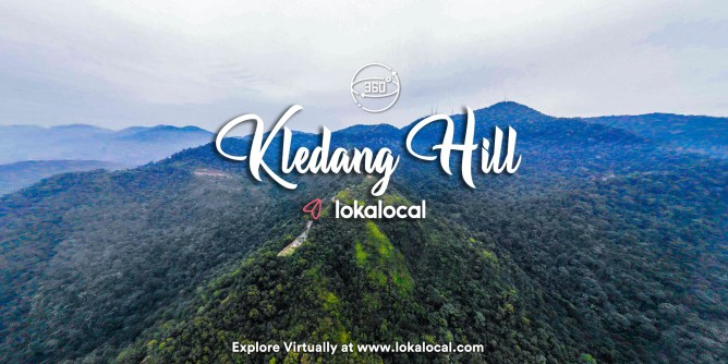 Ultimate Virtual Tours in Malaysia - Kledang Hill - www.lokalocal.com
