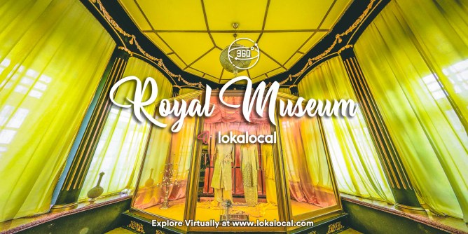 Ultimate Virtual Tours in Malaysia - Royal Museum - www.lokalocal.com